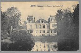 Casteau ; Château De La Poudrière      VENTE DE MA COLLECTION PRIX SYMPAS - REGARDEZ MES OFFRES - Unclassified