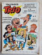 TRIO Le Nouveau Journal Des PIEDS NICKELES Et De BIBI FRICOTIN N°1/ 16 Histoires Complètes - Pieds Nickelés, Les