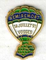 Pin's Montgolfière Balloon Remiremont Vosges 14 Juillet 1991 - Luchtballons