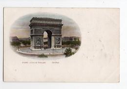 PARIS * L'ARC DE TRIOMPHE * NDphot. * Carte Précurseur Colorisée - Arc De Triomphe