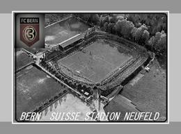 CP. STADE. BERN  SUISSE  STADION  NEUFELD     # D.M. 055 - Calcio