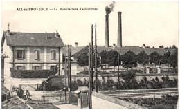 13 AIX-en-PROVENCE - La Manufacture D'allumettes - Aix En Provence