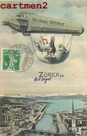 ZÜRICH EIN FROHES OSTERFEST DIRIGEABLE ROB ZIGEL LAPIN PAQUES SUISSE SURREALISME ZEPPELIN - ZH Zürich