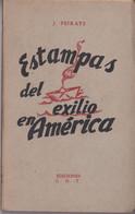 J.Peirats-1939-Estampas Del Exilio En América-(160 Pages) - History & Arts