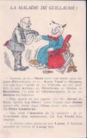 Guerre 14-18, La Maladie De Guillaume II, Humour, Litho (1101) - Oorlog 1914-18
