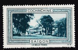 VIGN165 SAIGON COCHINCHINE Vignette De Collection LA BELLE FRANCE 1925s H-V Erinnophilie - Tourismus (Vignetten)