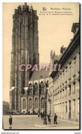 CPA Mechelen Malines La Tour De La Cathedrale Saint Rombaut - Mechelen