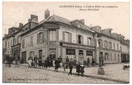 CPA 60 - LIANCOURT (Oise) - Café Et Hôtel Du Commerce, Maison Moulène (animée) - Liancourt