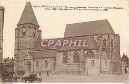 CPA Eglis De Bray Sur Somme Monument Historique - Bray Sur Seine