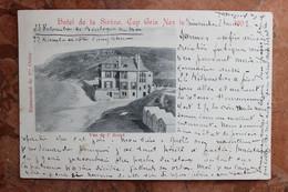 HOTEL DE LA SIRENE (62) - CAP GRIS NEZ - VUE DE L'HOTEL - Andere Gemeenten