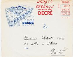 France,  De Nantes Rp En 1957, Pub Jouets Et Cadeaux Chez Decré  Machine N 6 F TB - Annullamenti Meccaniche (Varie)