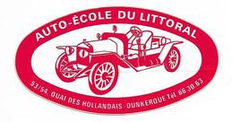 AUTOCOLLANT - STICKER AUTO-ÉCOLE DU LITTORAL QUAI DES HOLLANDAIS DUNKERQUE - VOITURE - AUTOMOBILE - Stickers