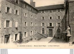 D07  LA LOUVESC  Maison Saint- Régis- La Cour Intérieure  ..... - La Louvesc