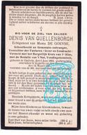 DP Schoolhoofd & Gem. Ontvanger Denis Van Quellenborgh ° Opdorp Buggenhout 1869 † Kapelle-op-den-Bos 1925 X M. De Goeyse - Devotieprenten