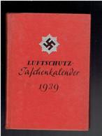 Luftschutz Taschenkalender 1939 CALENDRIER DE POCHE ARMEE DE L AIR ALLEMANDE 1939 WWII - 1939-45