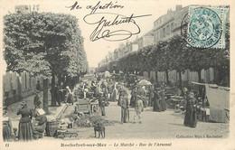 ROCHEFORT SUR MER LA RUE DE L'ARSENAL LE MARCHE - Rochefort