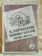 The Book Crimes Of The Occupiers In Vojvodina 1941-1944, Bačka And Baranja - Zonder Classificatie