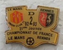 Pin's - Sports - Football - LE MANS - RENNES - CHAMPIONNAT DE FRANCE - D2 - 92-93 - - Football