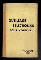 CATALOGUE VERS 1930 OUTILLAGE POUR COIFFEURS COUDERT A PARIS COUTELLERIE RASOIR CISEAUX TONDEUSE COIFFURE RASAGE - 1900 – 1949