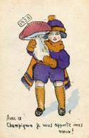 Avec Ce Champignon Je Vous Apporte Mes Voeux ! Année 1923 Illustré Humour Et Signé - Other Illustrators