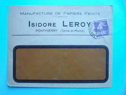 LETTRE ENTETE ISODORE LEROY MANUFACTURE DE PAPIERS PEINTS AFFRANCHIE SEMEUSE 40c CAD PONTHIERRY SEINE ET MARNE - 1877-1920: Semi Modern Period