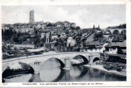 FRIBOURG  VUE GENERALE PONTS DE ZAEHRINGEN ET DU MILIEU - FR Fribourg