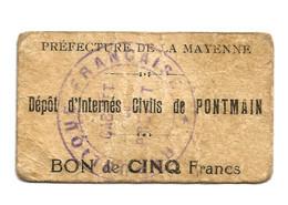 1914- 1918 // P.O.W. // Bon De Prisonnier De Guerre // PONTMAIN (MAYENNE // Cinq Francs - Buoni & Necessità