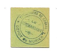 1914- 1918 // P.O.W. // Bon De Prisonnier De Guerre // DEPOT DU MURIER (ISERE) // Dix Centimes - Buoni & Necessità