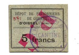 1914- 1918 // P.O.W. // Bon De Prisonnier De Guerre // OISSEL (76 Seine-Maritime) // Cinq Francs - Buoni & Necessità
