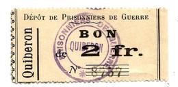 1914- 1918 // P.O.W. // Bon De Prisonnier De Guerre // QUIBERON // Deux Francs - Buoni & Necessità
