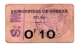 1914- 1918 // P.O.W. // Bon De Prisonnier De Guerre // COMPAGNIE 27 // Dix Centimes - Buoni & Necessità
