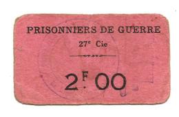 1914- 1918 // P.O.W. // Bon De Prisonnier De Guerre // COMPAGNIE 27 // Deux Francs - Buoni & Necessità