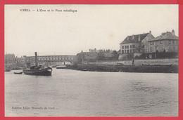 CPA-60-CREIL -L'Oise Et Le Pont Métallique - Péniches - Remorqueur Vapeur *SUP* 2 Scans - Creil