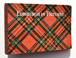 Photographie : Edinburgh In Pictures - John Geddie (Sands & Co,1903) - Photography