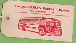 Belle Etiquette De Bagage Transport Voyages Robin Frères Angoulème 16 Charente Autobus Chausson ? Berlier ? - Transport