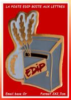 """SUPER PIN'S LA POSTE : BOITE AUX LETTRES """"EDIP""""Les Epis De La Joie, Découverte De La Nature, émail Base Or, Format 2X2,7 - Mail Services"""