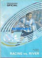 155033 ARGENTINA BUENOS AIRES SPORTS SOCCER FUTBOL PROGRAMA OFICIAL RACING VS RIVER AP. 2006 3º FECHA NO POSTAL POSTCARD - Unclassified