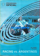 155034 ARGENTINA BUENOS AIRES SPORTS SOCCER FUTBOL PROGRAMA OFICIAL RACING VS ARGENTINOS AP. 2006 6º FECHA NO POSTCARD - Unclassified
