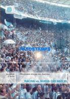 155035 ARGENTINA BUENOS AIRES SPORTS SOCCER FUTBOL PROGRAMA OFICIAL RACING VS CHICAGO AP. 2006 1º FECHA NO POSTCARD - Unclassified