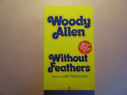 Woody Allen, Without Feathers, Ed. Warner Books 1976, Livre En Excellent état Quasi Comme Neuf, Format Poche - Other
