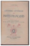 PUF --EUGENE VAILLE -- HISTOIRE GENERALE DES POSTES FRANCAISES -- TOME VI -- BON ETAT -- - Filatelia E Storia Postale