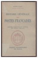 PUF --EUGENE VAILLE -- HISTOIRE GENERALE DES POSTES FRANCAISES -- TOME IV -- BON ETAT -- - Filatelia E Storia Postale