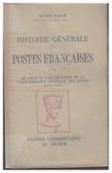 PUF --EUGENE VAILLE -- HISTOIRE GENERALE DES POSTES FRANCAISES -- TOMEII -- BON ETAT -- - Filatelia E Storia Postale