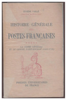 PUF --EUGENE VAILLE -- HISTOIRE GENERALE DES POSTES FRANCAISES -- TOME V -- BON ETAT -- - Filatelia E Storia Postale