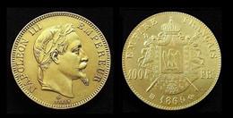 COPIE - 1 Pièce Plaquée OR ( GOLD Plated Coin ) - France - 100 Francs Napoléon III Tête Laurée 1869 BB - O. 100 Franchi