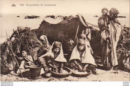 ALGERIE  SCENES ET TYPES  Préparation Du Couscouss  ..... ( Ref FA1715 ) - Scene & Tipi