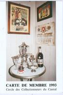 Carte De Membre Du Cercle Collectionneurs Du .Cantal : 1993. Thème : L'absinthe - Zonder Classificatie