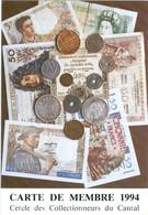 Carte De Membre Du Cercle Collectionneurs Du .Cantal : 1994. Thème :la Numismatique - Zonder Classificatie