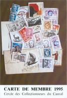Carte De Membre Du Cercle Collectionneurs Du .Cantal : 1995  Thème : La Philatélie - Zonder Classificatie