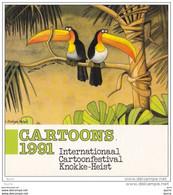 Cartoons 1991 - Internationaal Cartoonfestival Knokke-Heist. - Unclassified